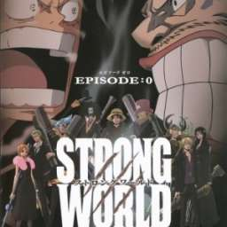 Poster of One Piece Film: Strong World Episode 0